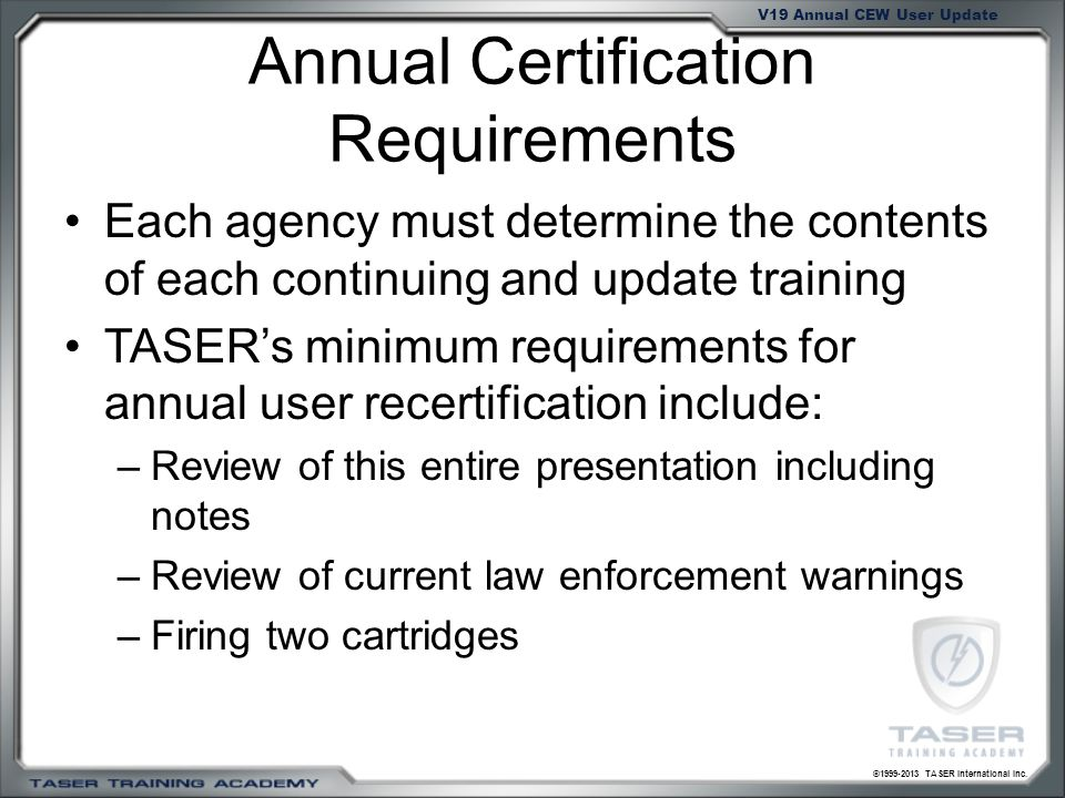 Annual Certification Requirements