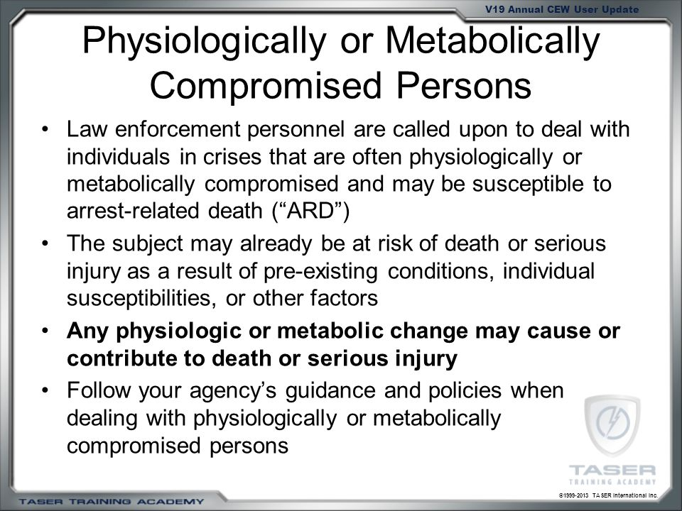 Physiologically or Metabolically Compromised Persons