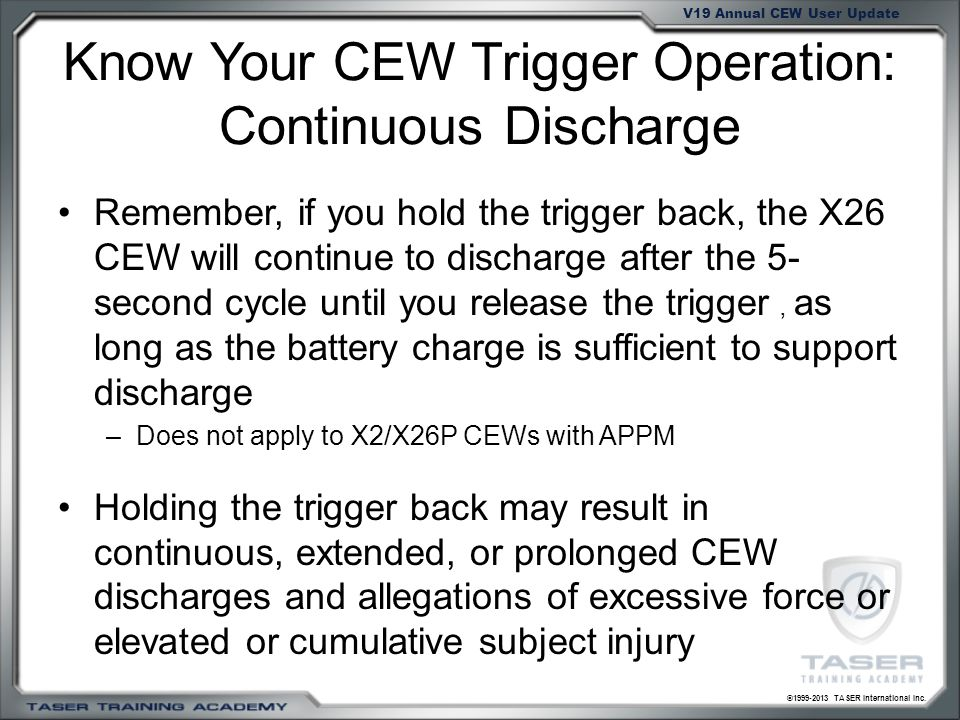 Know Your CEW Trigger Operation: Continuous Discharge
