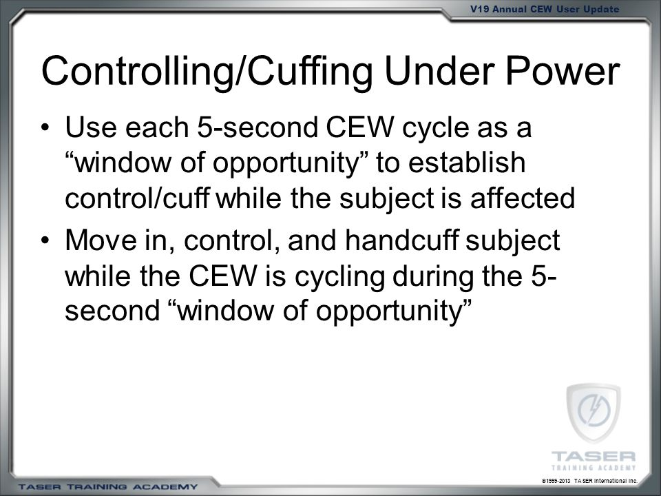 Controlling/Cuffing Under Power
