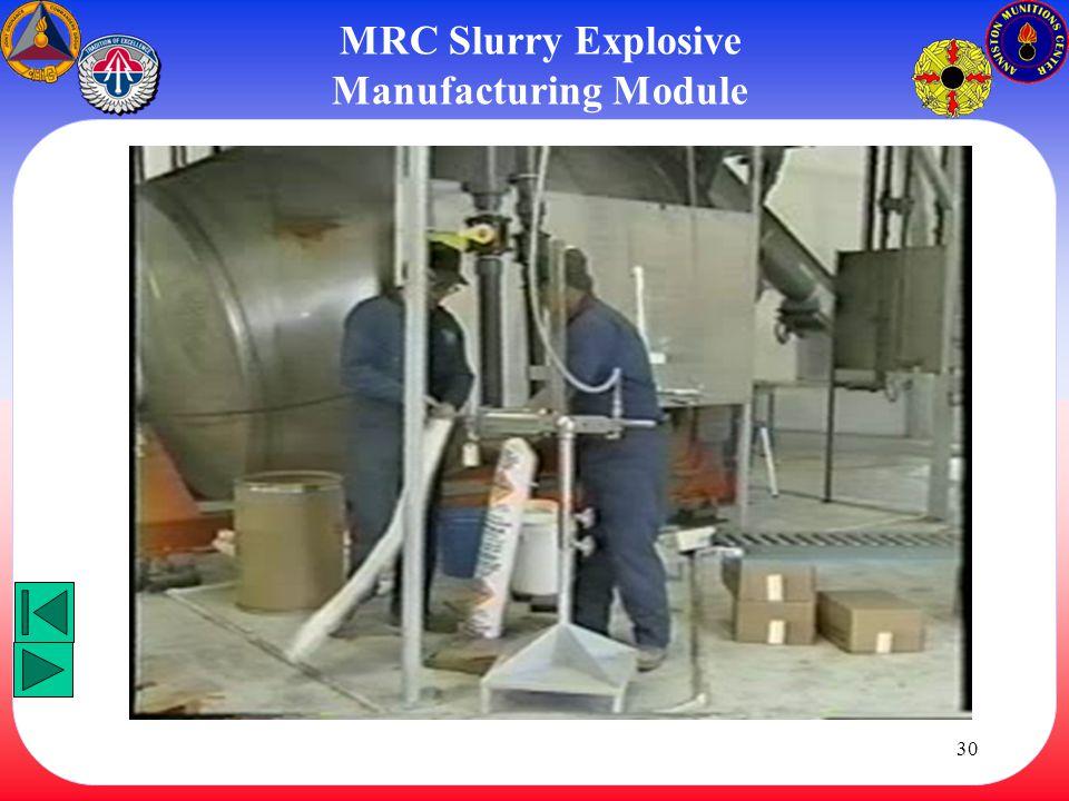 MRC Slurry Explosive Manufacturing Module