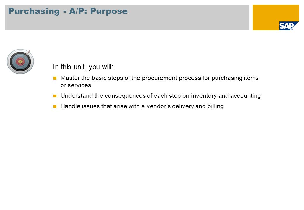 Purchasing - A/P: Purpose
