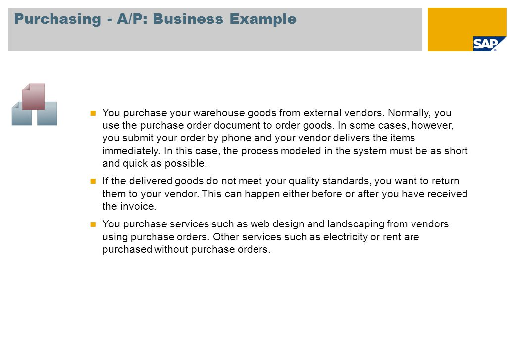 Purchasing - A/P: Business Example