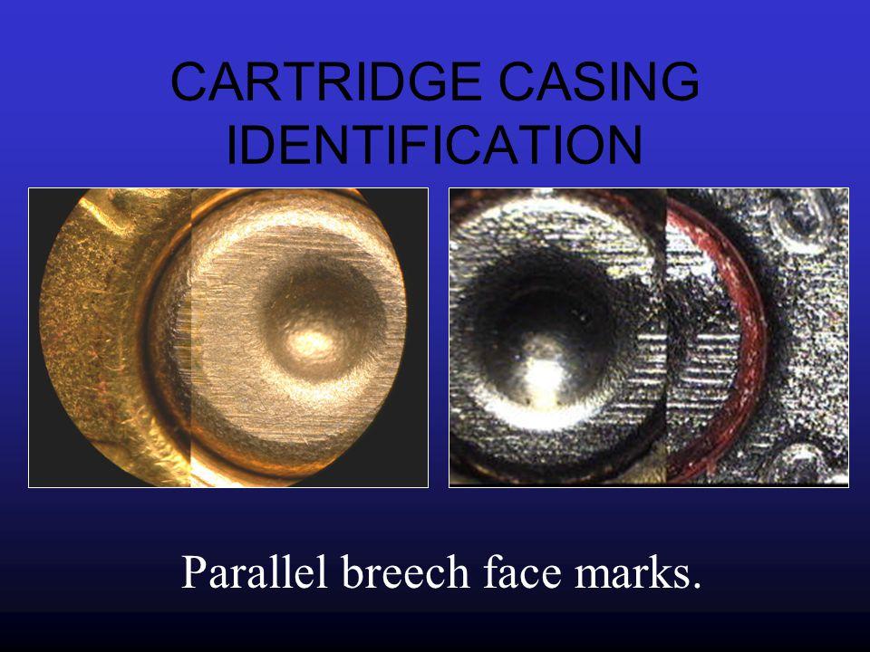CARTRIDGE CASING IDENTIFICATION