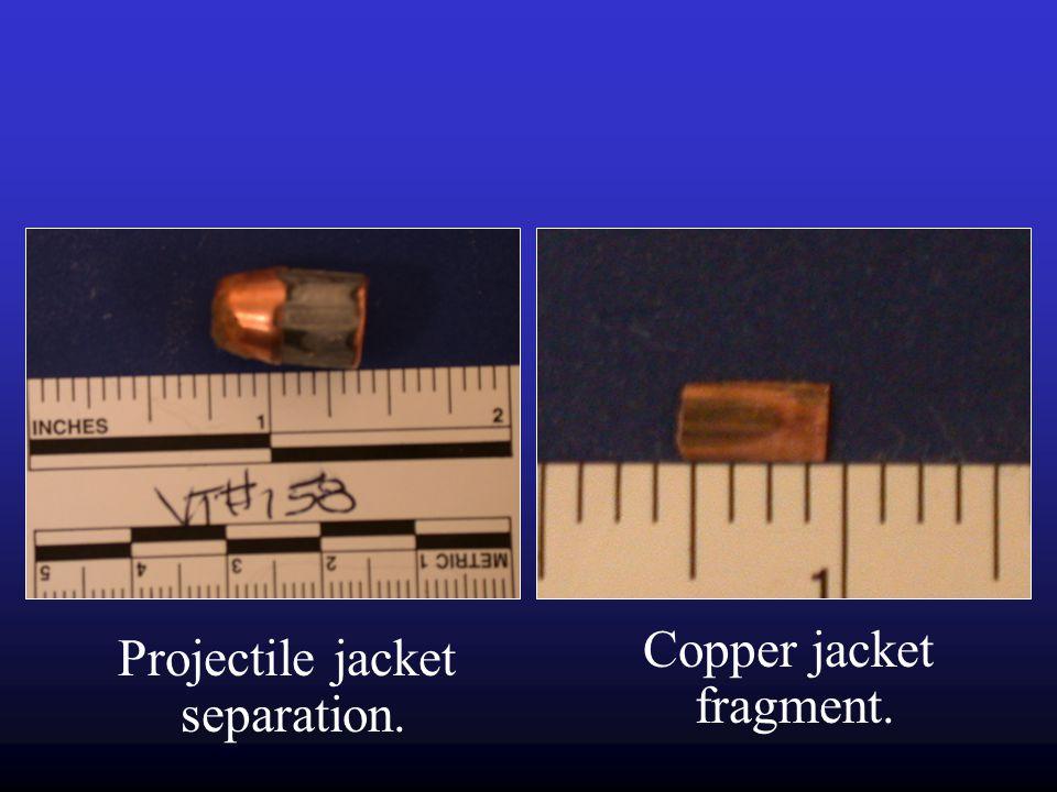 Copper jacket fragment. Projectile jacket separation.