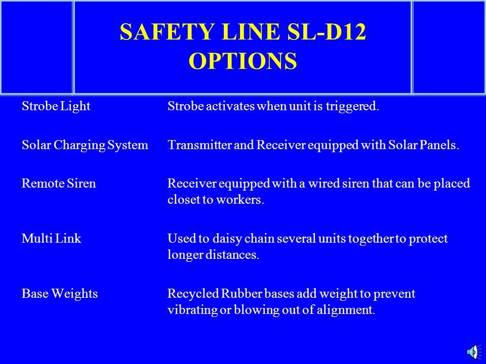 SAFETY LINE SL-D12 OPTIONS
