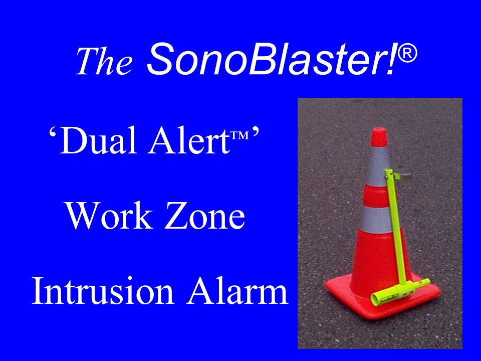 'Dual Alert™' Work Zone Intrusion Alarm