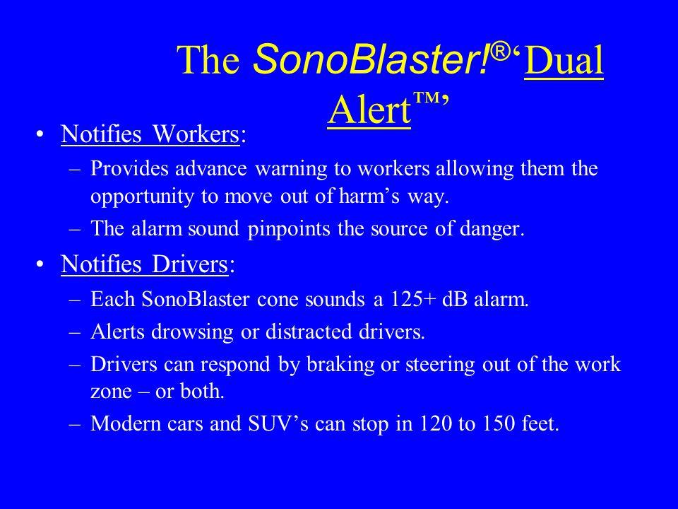 The SonoBlaster!®'Dual Alert™'