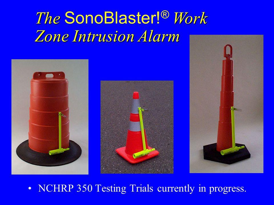 The SonoBlaster!® Work Zone Intrusion Alarm