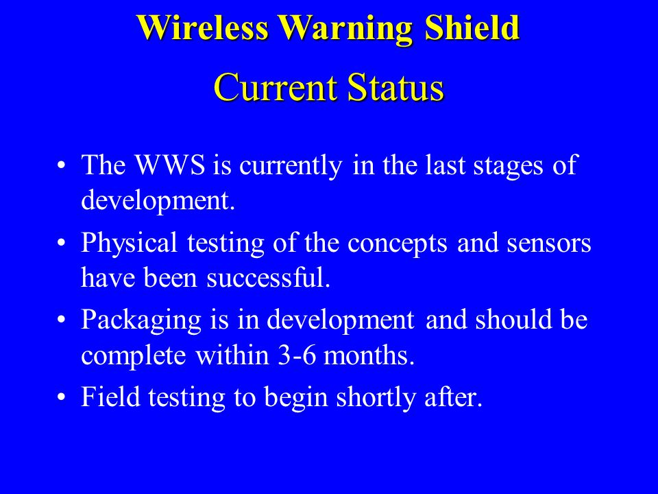 Wireless Warning Shield
