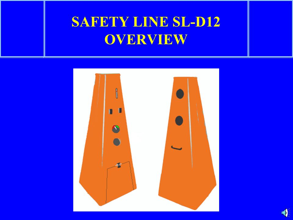 SAFETY LINE SL-D12 OVERVIEW