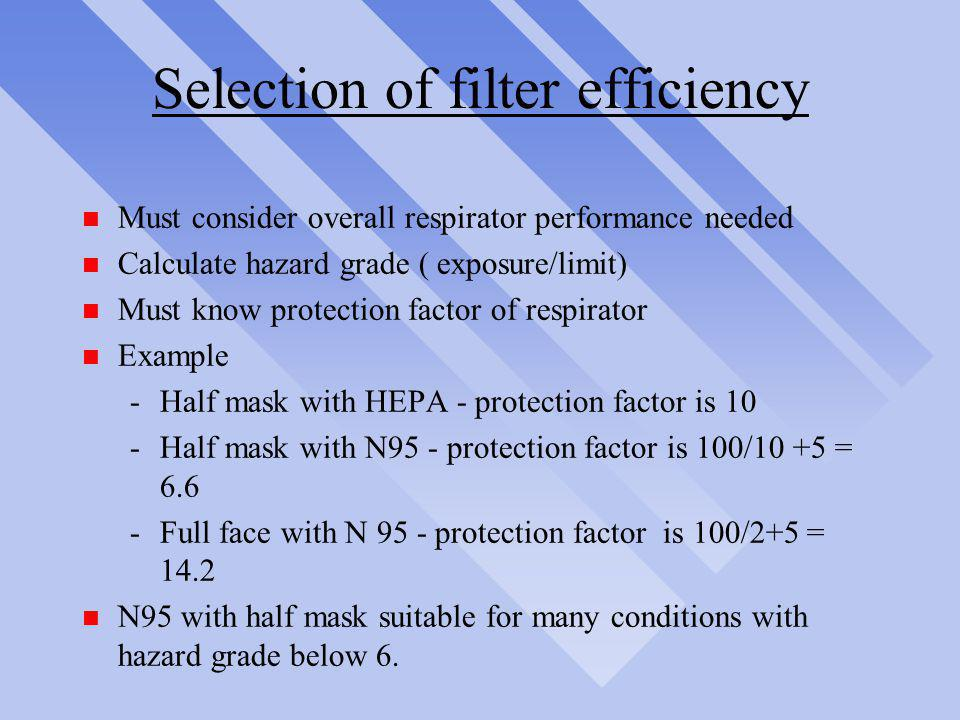 Selection of filter efficiency