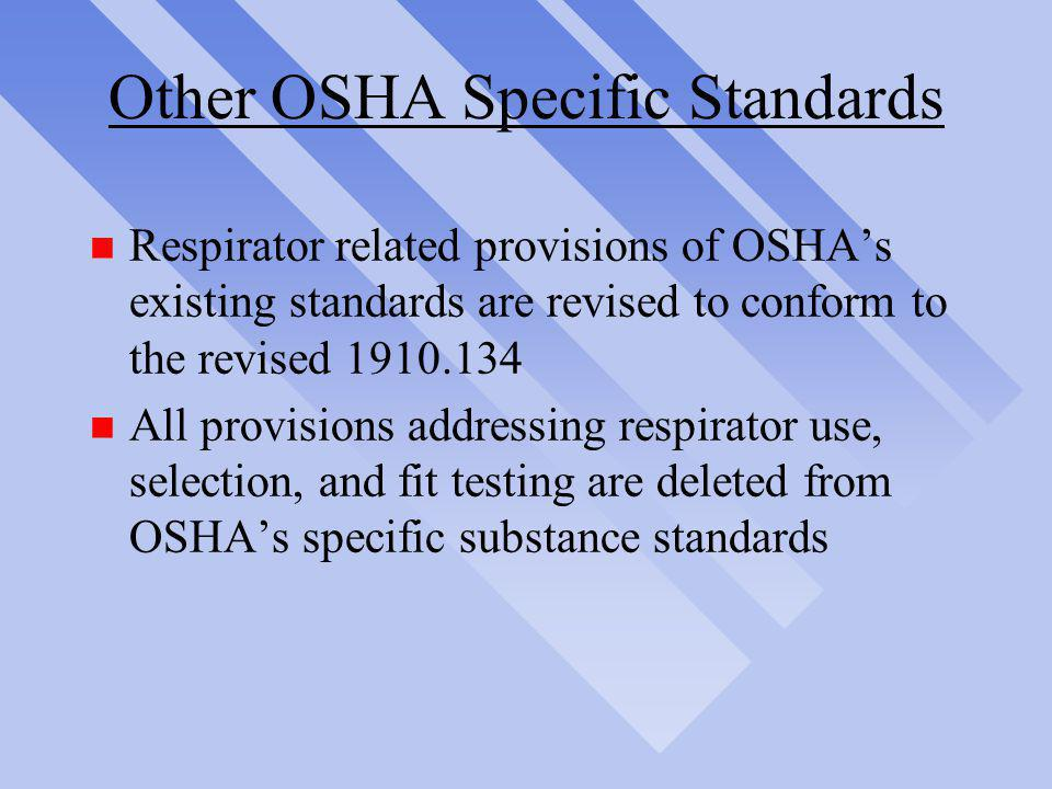 Other OSHA Specific Standards