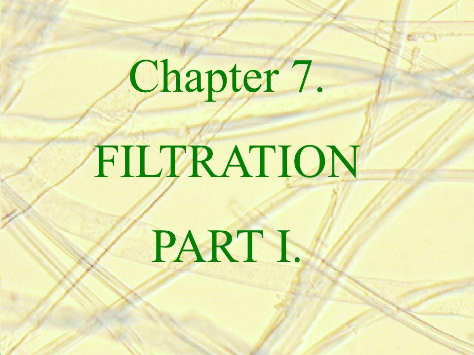 Chapter 7. FILTRATION PART I.