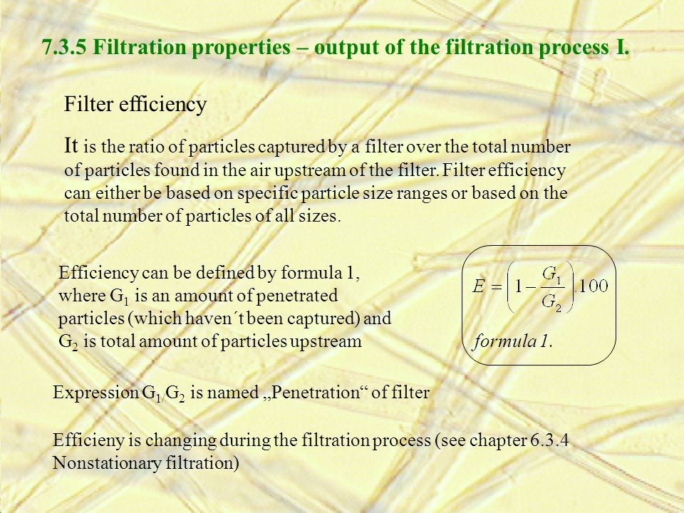 7.3.5 Filtration properties – output of the filtration process I.