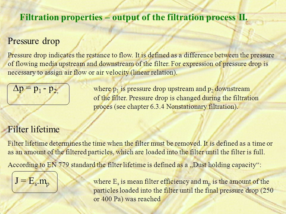 Filtration properties – output of the filtration process II.