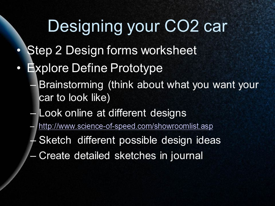 Designing your CO2 car Step 2 Design forms worksheet