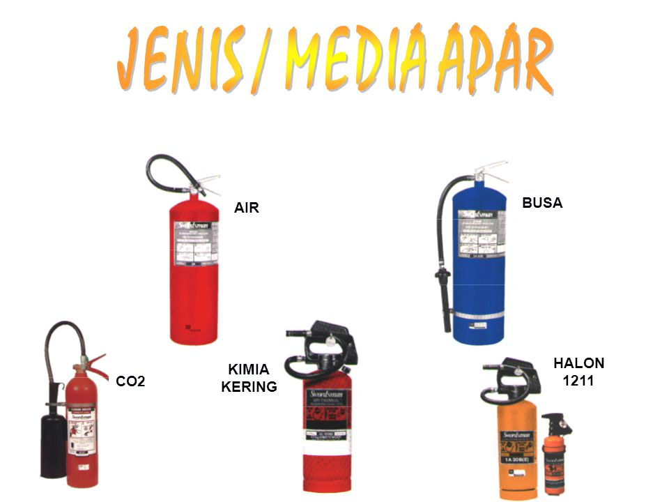 JENIS / MEDIA APAR BUSA AIR HALON 1211 KIMIA KERING CO2
