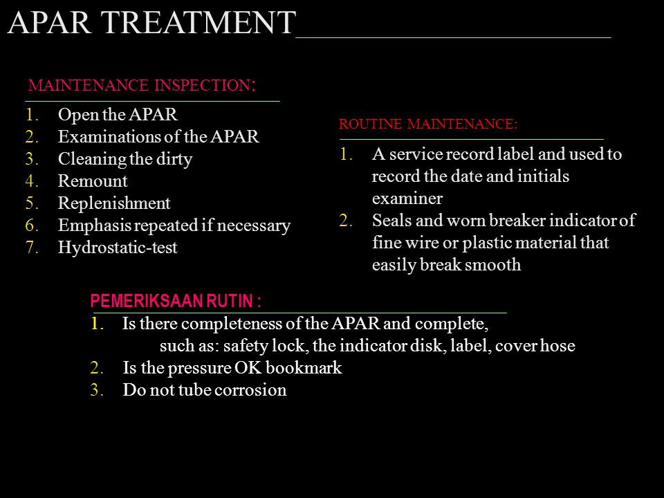 APAR TREATMENT Open the APAR Examinations of the APAR