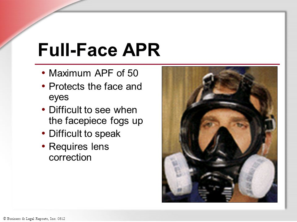 Full-Face APR Maximum APF of 50 Protects the face and eyes