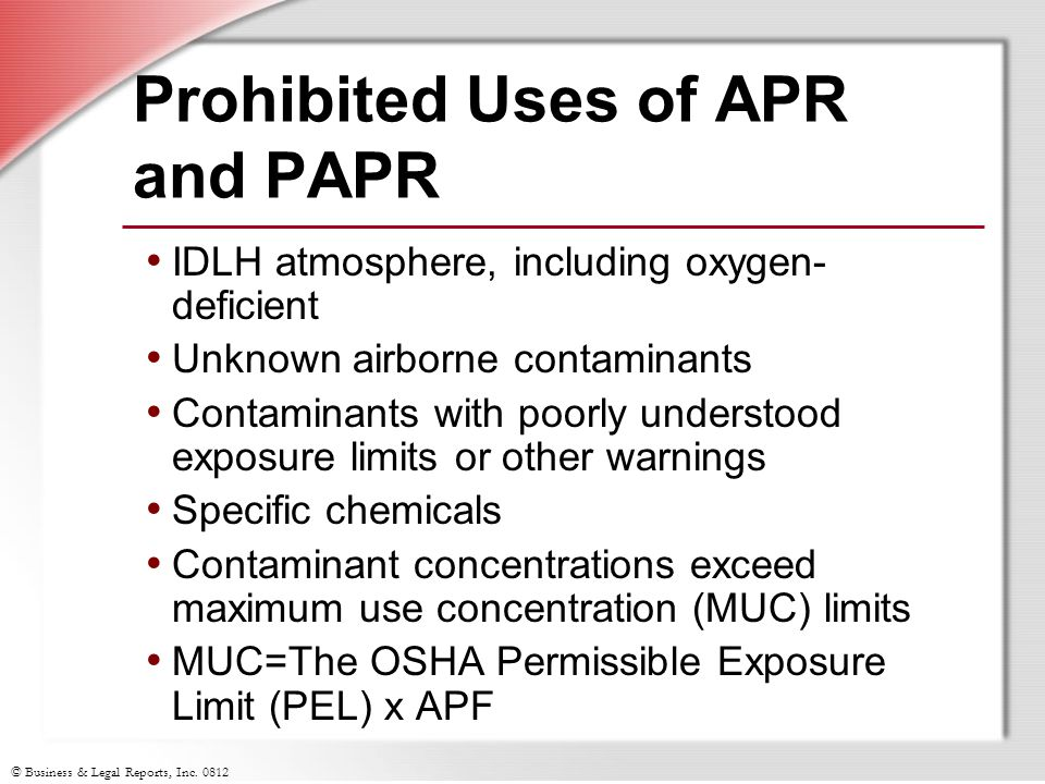 Prohibited Uses of APR and PAPR