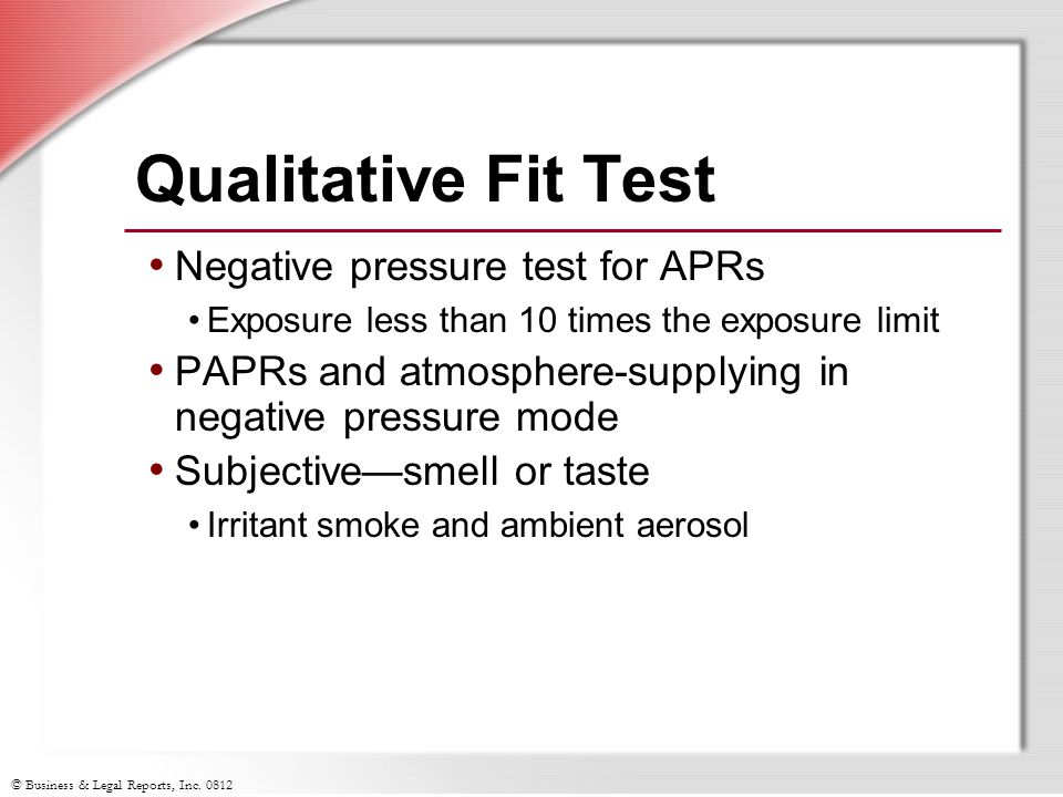 Qualitative Fit Test Negative pressure test for APRs