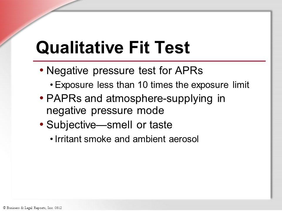 Qualitative Fit Test Negative pressure test for APRs