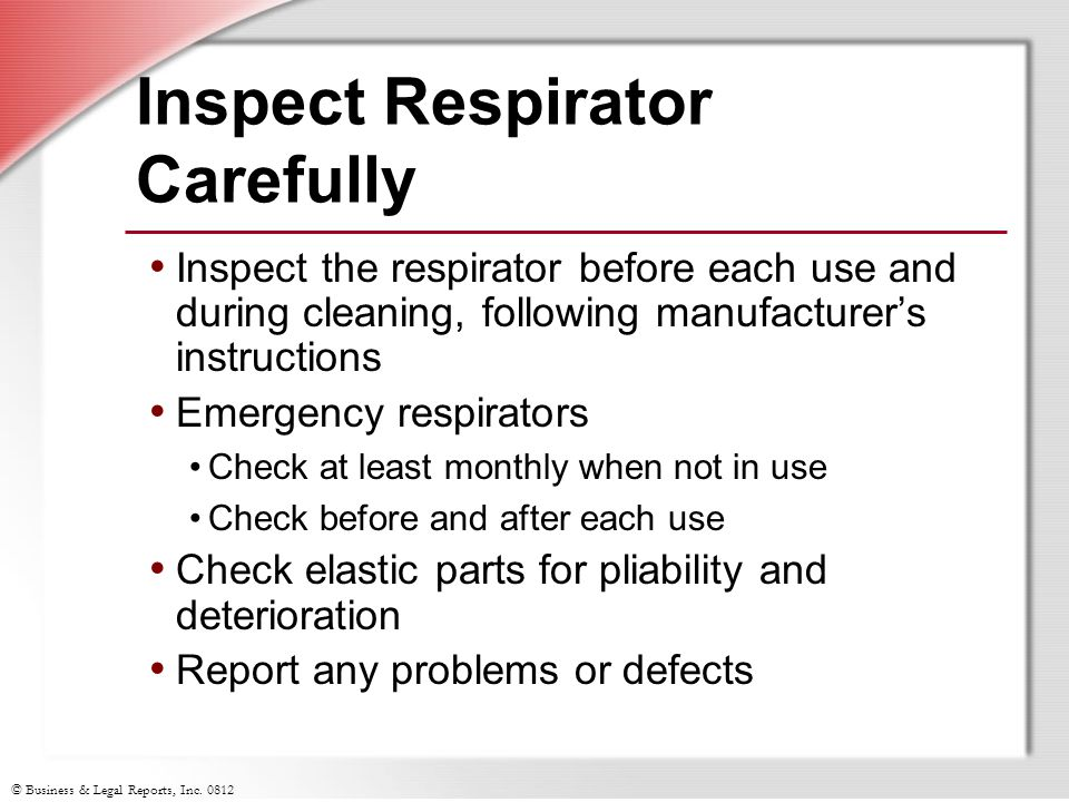 Inspect Respirator Carefully