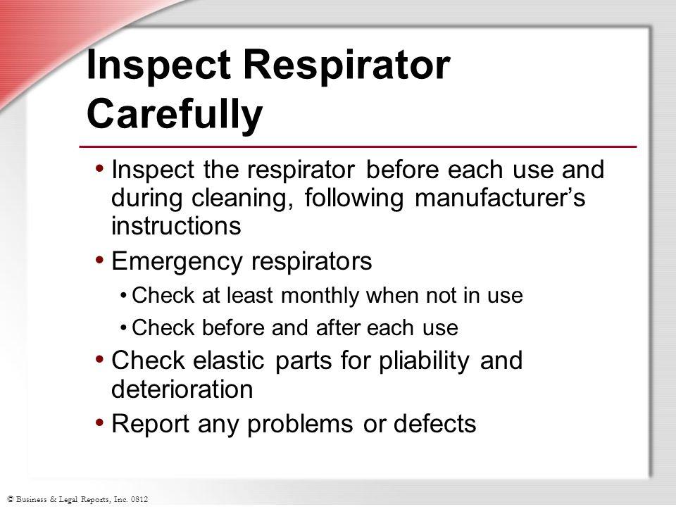 Inspect Respirator Carefully