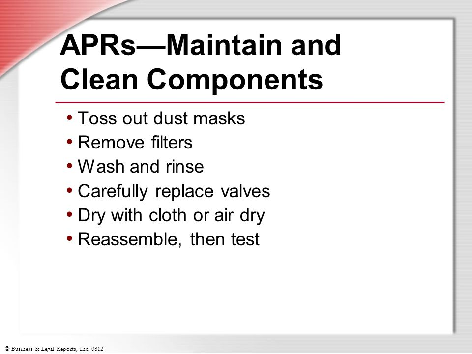 APRs—Maintain and Clean Components