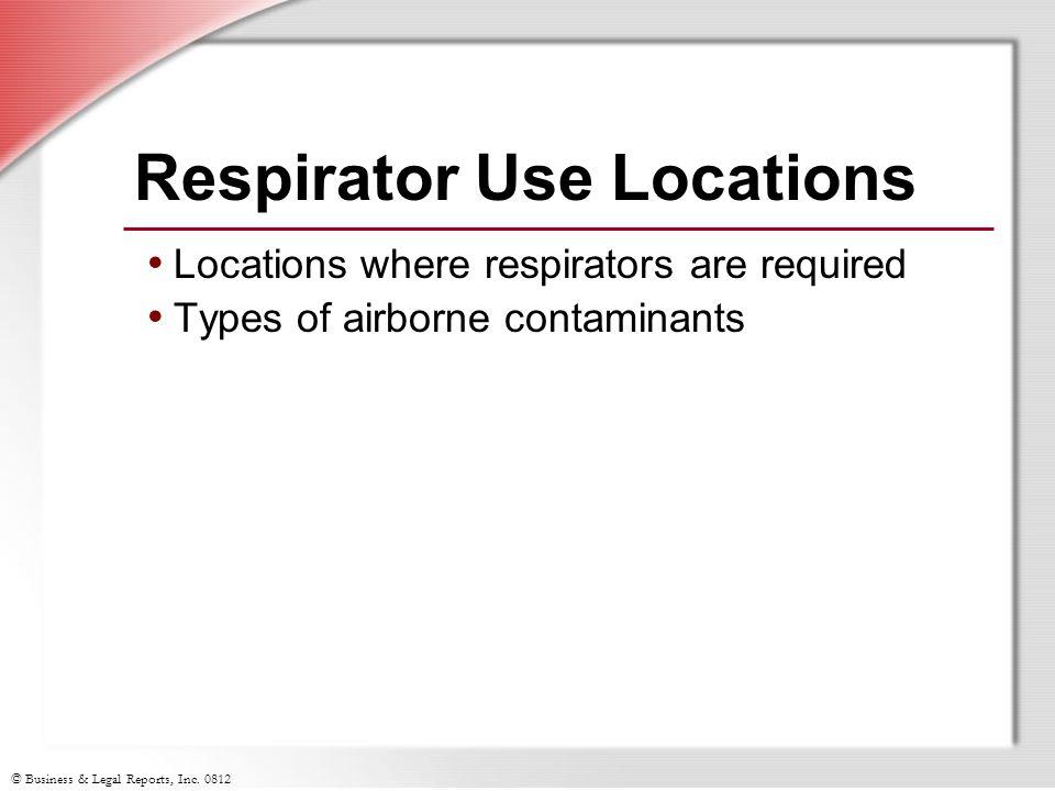 Respirator Use Locations