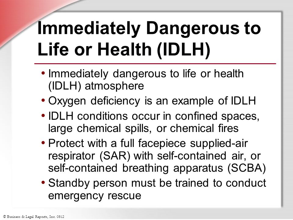 Immediately Dangerous to Life or Health (IDLH)