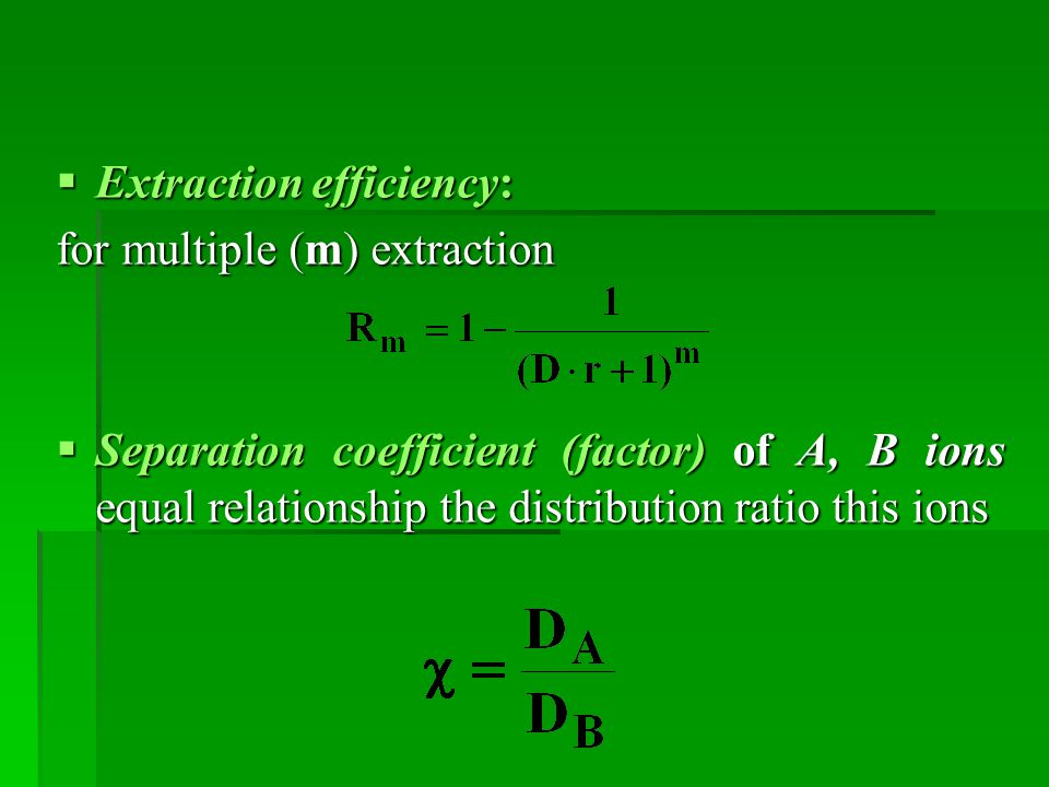 Extraction efficiency: