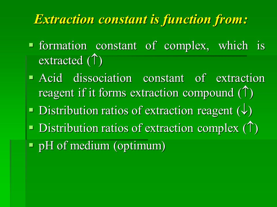 Extraction constant is function from: