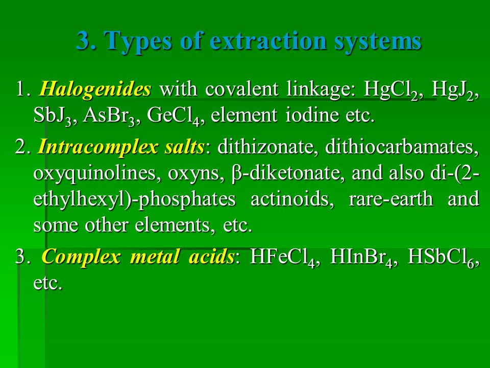 3. Types of extraction systems