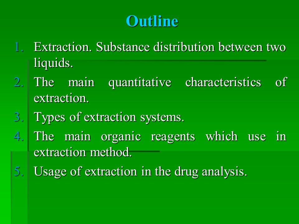 Outline Extraction. Substance distribution between two liquids.