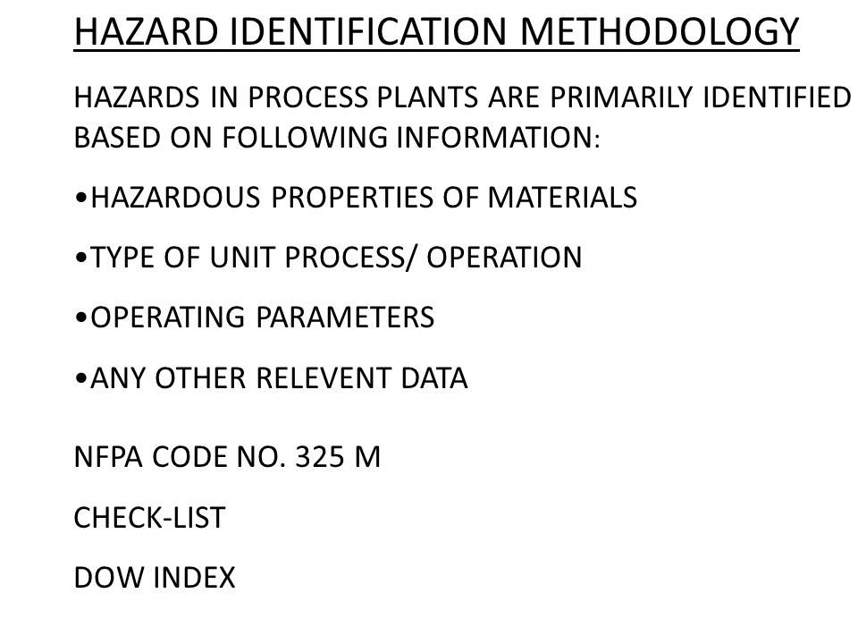 HAZARD IDENTIFICATION METHODOLOGY