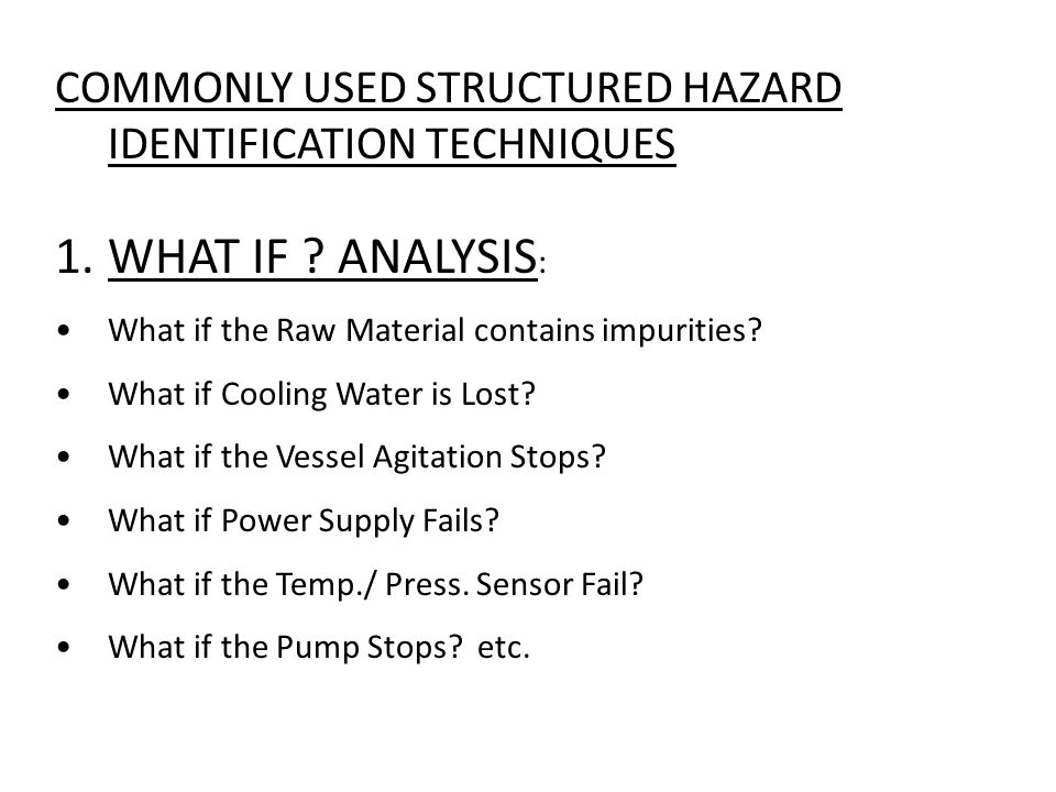 COMMONLY USED STRUCTURED HAZARD IDENTIFICATION TECHNIQUES