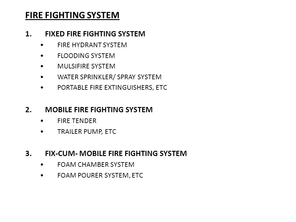 FIRE FIGHTING SYSTEM FIXED FIRE FIGHTING SYSTEM