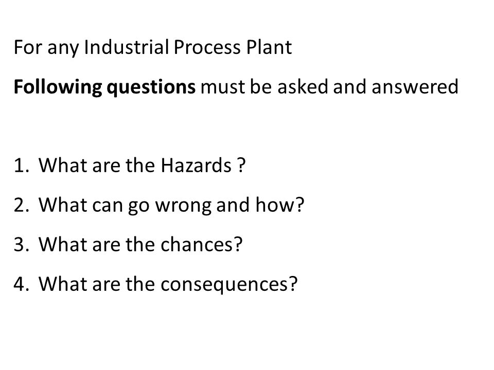 For any Industrial Process Plant