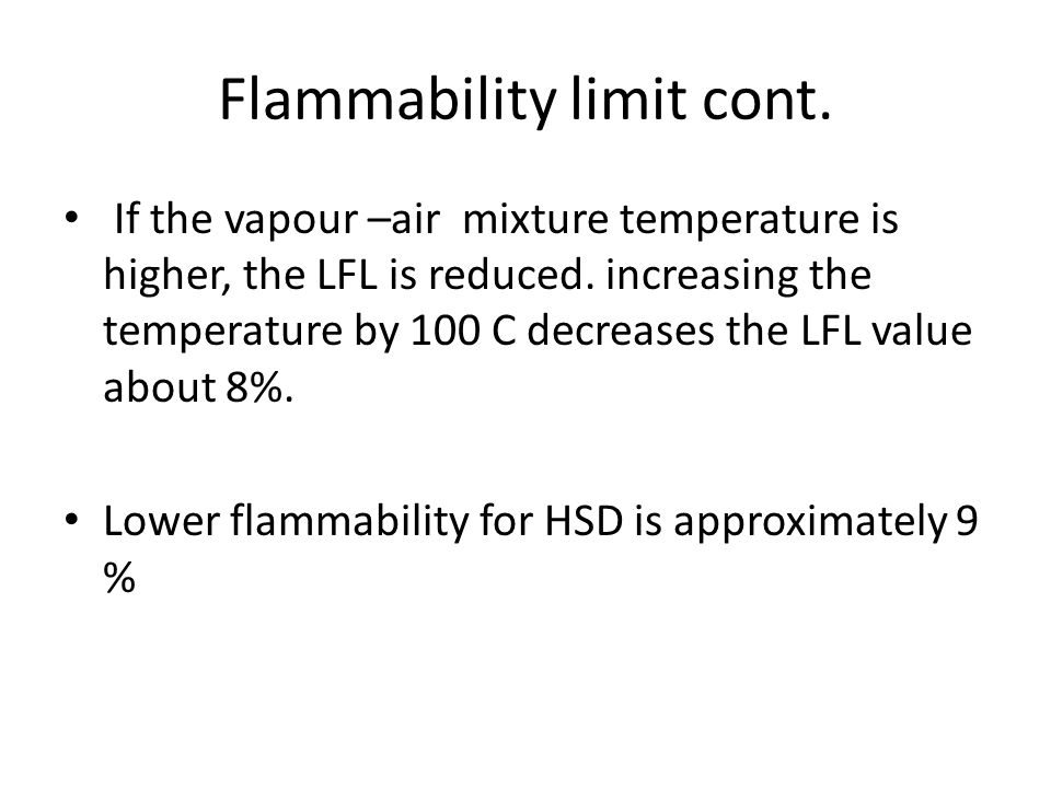 Flammability limit cont.