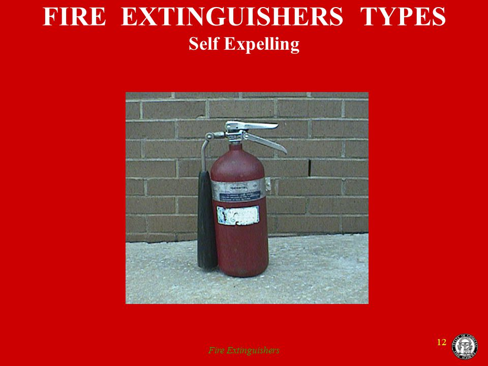 FIRE EXTINGUISHERS TYPES Self Expelling
