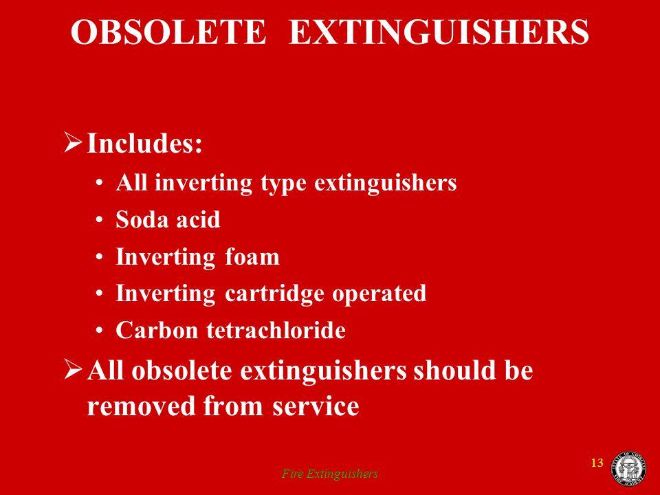 OBSOLETE EXTINGUISHERS