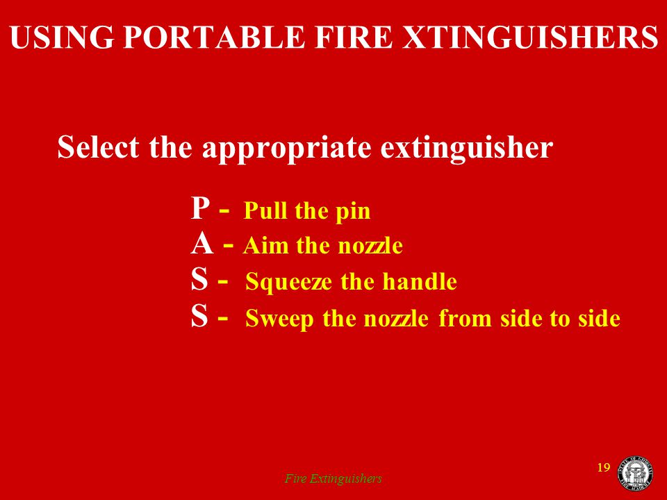 USING PORTABLE FIRE XTINGUISHERS