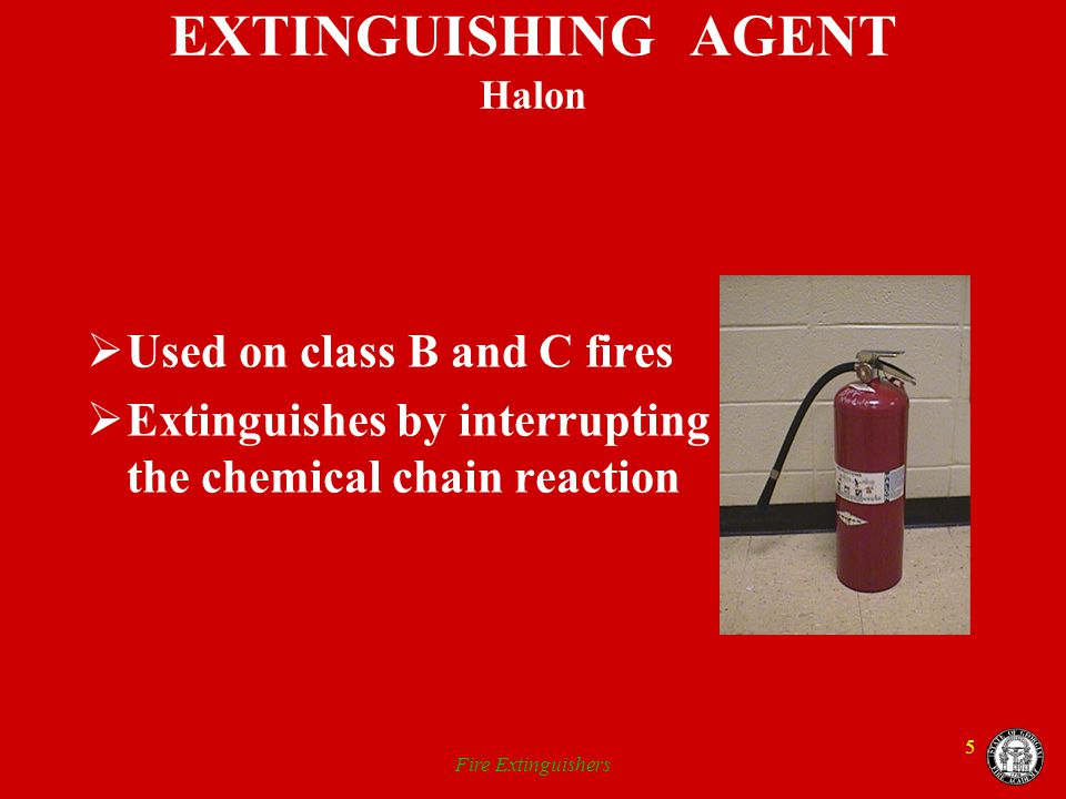 EXTINGUISHING AGENT Halon