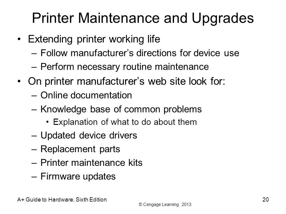 Printer Maintenance and Upgrades