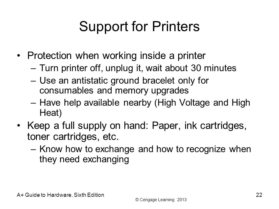 Support for Printers Protection when working inside a printer