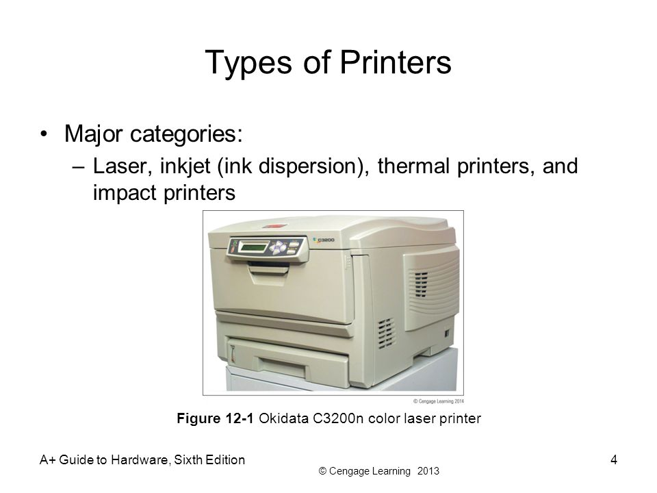 Types of Printers Major categories: