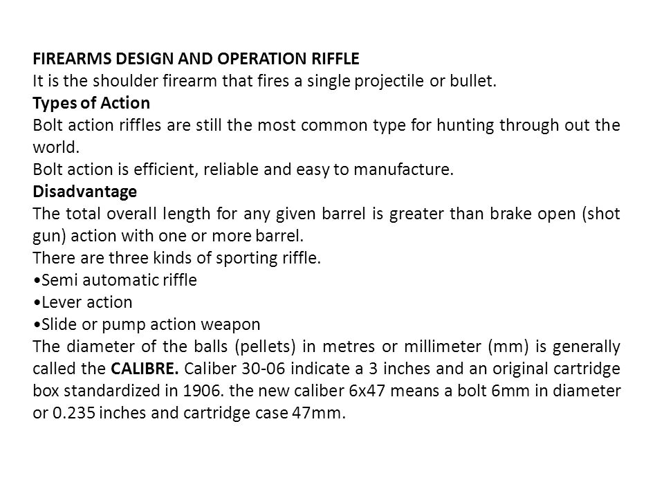 FIREARMS DESIGN AND OPERATION RIFFLE