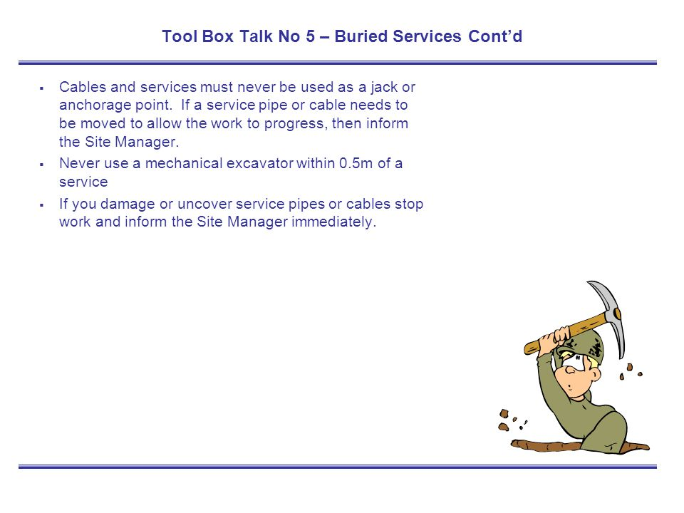 Tool Box Talk No 5 – Buried Services Cont'd